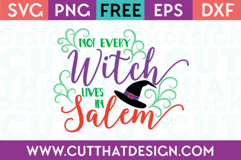 Free SVG Files Not Every Witch Lives in Salem