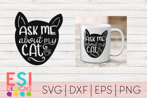 SVG File Ask me about my Cat