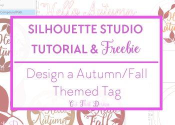 Silhouette cameo autumn theme tutorials