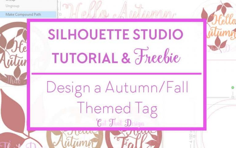 Design a Hello Autumn Tag in Silhouette Studio + Free SVG & DXF File