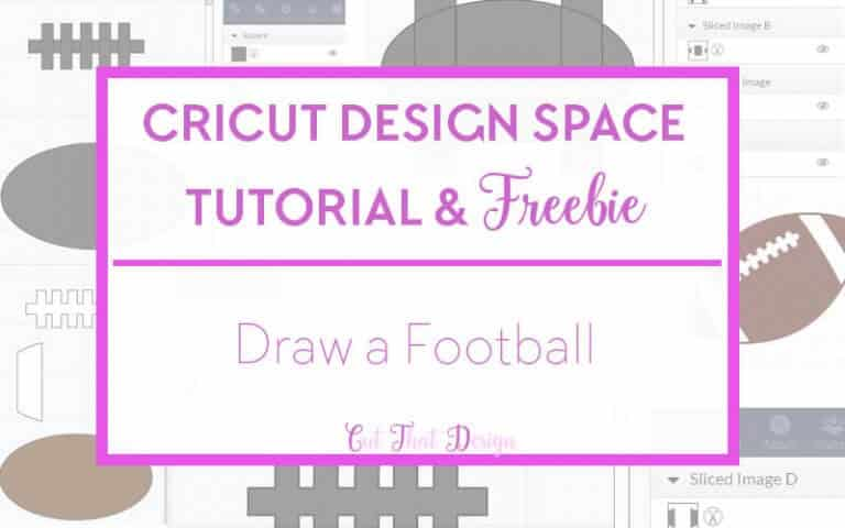 Design a Football in Cricut Design Space + Free SVG & DXF file