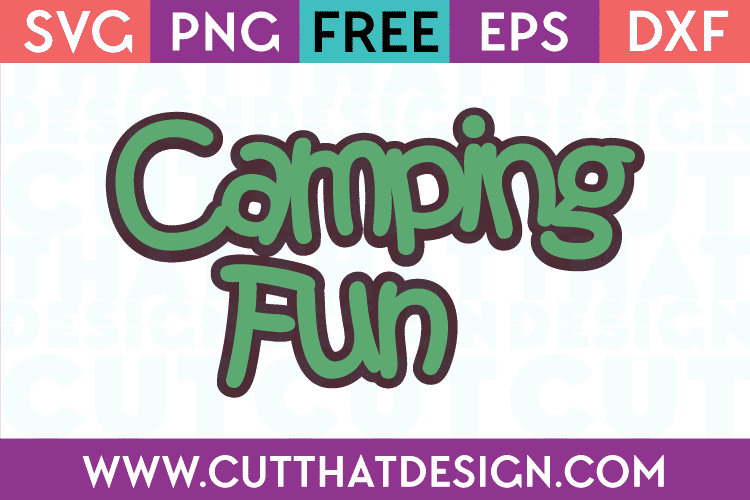 Free Camp Quotes SVG