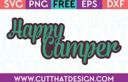 Free Happy Camper SVG Phrase
