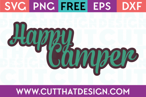 Free Happy Camper SVG Phrase
