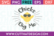Free SVG File Chicks Dig Me