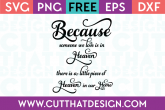 Because Someone we love is in heaven Free SVG