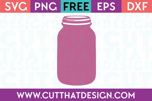 Cut That Design Mason Jar SVG Free