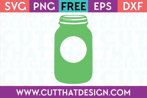 Mason Jar Free SVG Cutting File Cut That Design