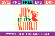 Joy to the World SVG Cutting File