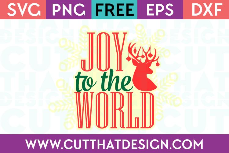 Joy to the World SVG Cutting File