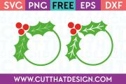 Holly Circle Monogram Frame SVG Files