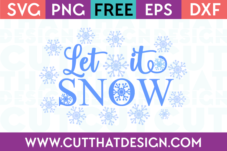 Let it Snow SVG