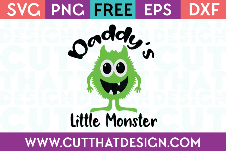 Free SVG Daddy's Little Monster