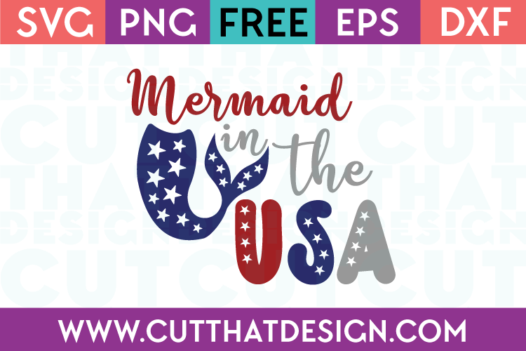 Free SVG Files Mermaid in the USA Quote Design