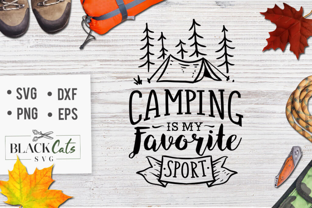 Camping svg cutting file Quote