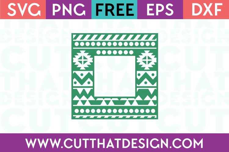 Free SVG Files Square Frame Aztec