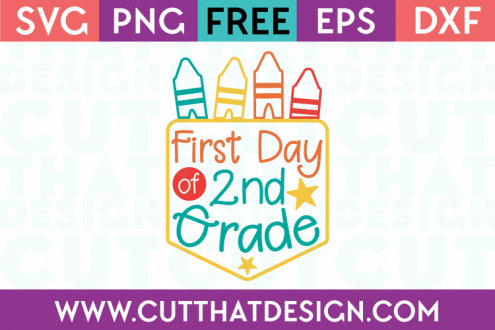 First Day 2nd Grade SVG Free