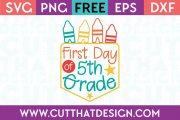 First Day 5th Grade SVG Free