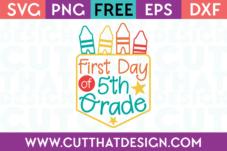 First Day 5th Grade SVG Free