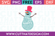 Free SVG Walking in a Winter Wonderland Snowman