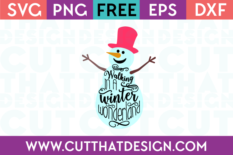 Free SVG Files Snowman Winter Wonderland