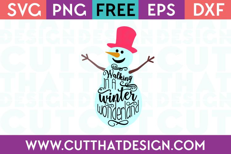 Free SVG Files Snowman Winter Wonderland