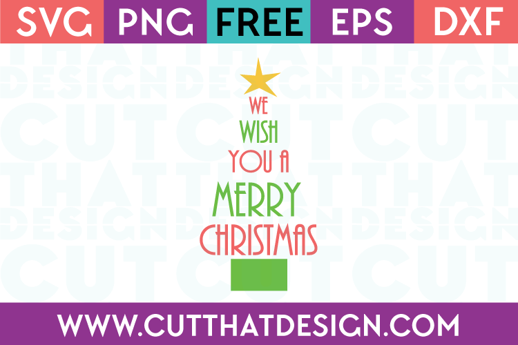 Free SVG Files We Wish you a Merry Christmas Tree Design