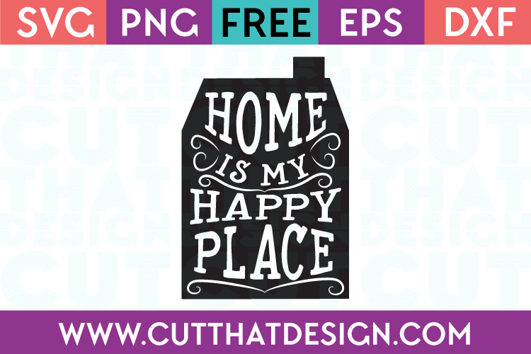 Home is My Happy Place Quote Design