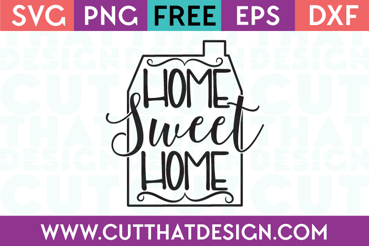 Free SVG Home Sweet Home