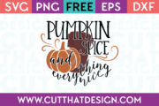Free SVG Cut Pumpkin Spice and Everything Nice