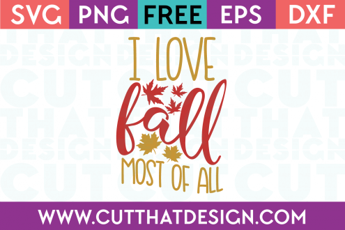 Free I Love Fall most of all SVG