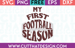 Free SVG Files My First Football Season
