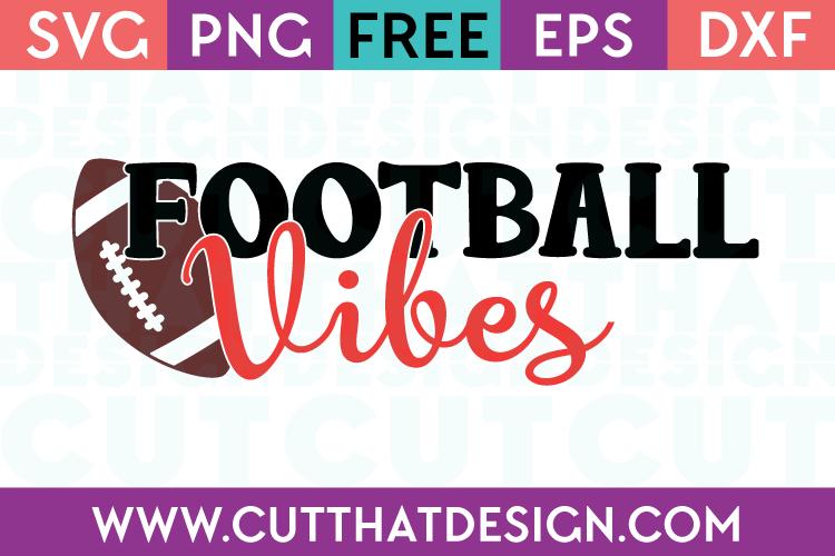 Free SVG Files Football Vibes