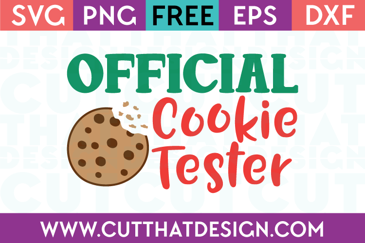 Free SVG Files Official Cookie Tester
