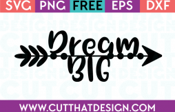 Free SVG Files Dream Big