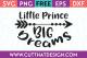 Free SVG Files Little Prince Big Dreams