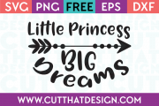 Free SVG Files Little Princess Big Dreams