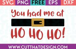 Free SVG Files You Had me at Ho Ho Ho