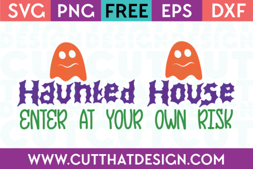 Free SVG Files Haunted House Title with Ghosts