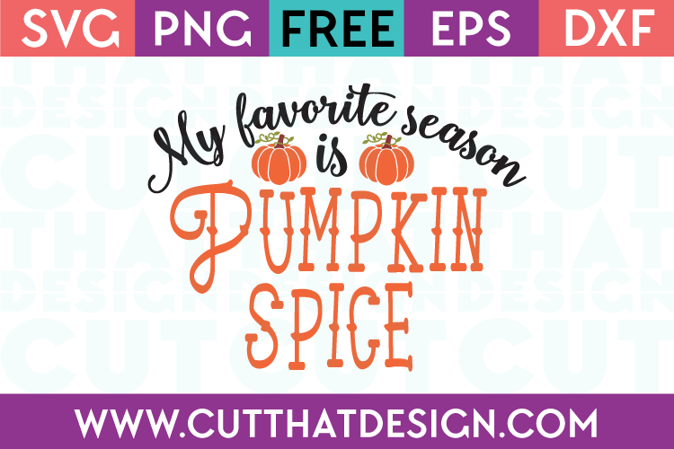 Free SVG Pumpkin Spice Favorite Season