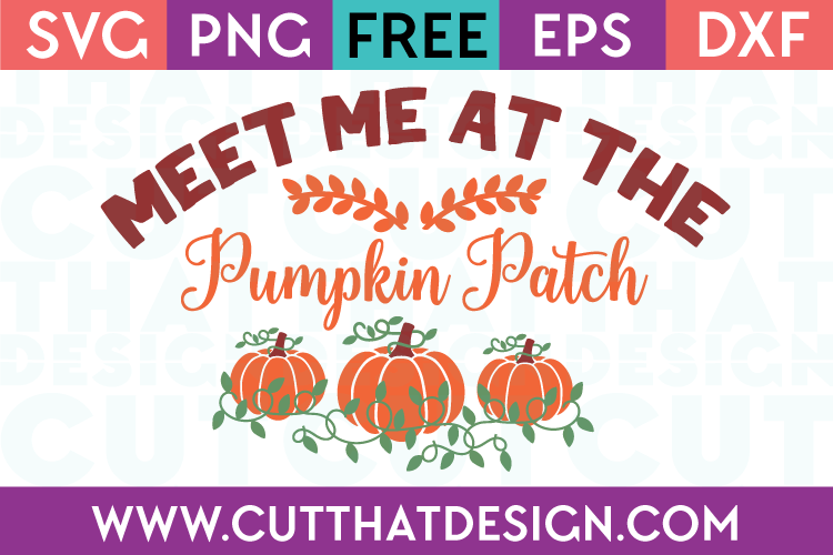 Free Meet me at the Pumpkin Patch SVG