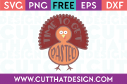 Free Time to get Basted Turkey SVG