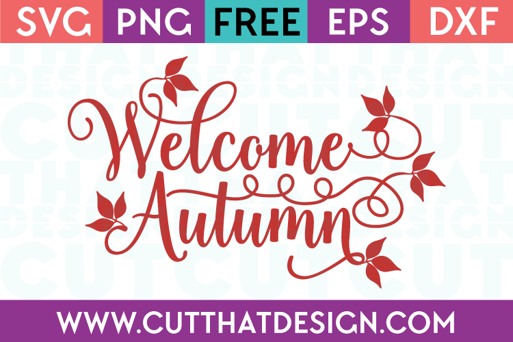 Free SVG Files Welcome Autumn