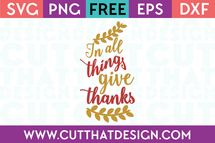 In all things give thanks Free SVG