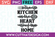 Free SVG Files Kitchen is the heart of the home