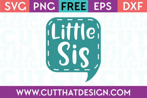 Free SVG Files Little Sis Speech Bubble