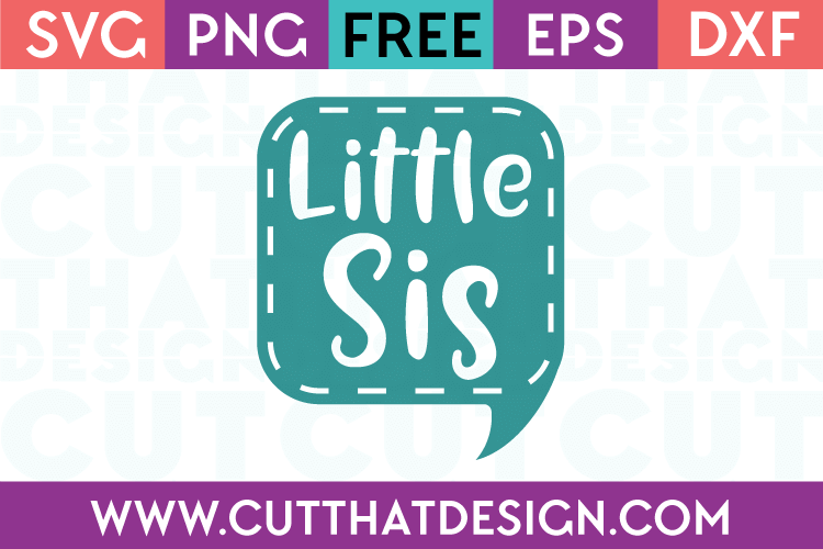 Free SVG Files Little Sis Speech Bubble