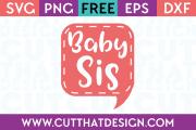 Free SVG Files Baby Sis Speech Bubble