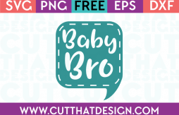 Free SVG Files Baby Bro Speech Bubble