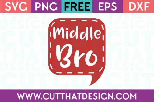 Free SVG Files Middle Bro Speech Bubble